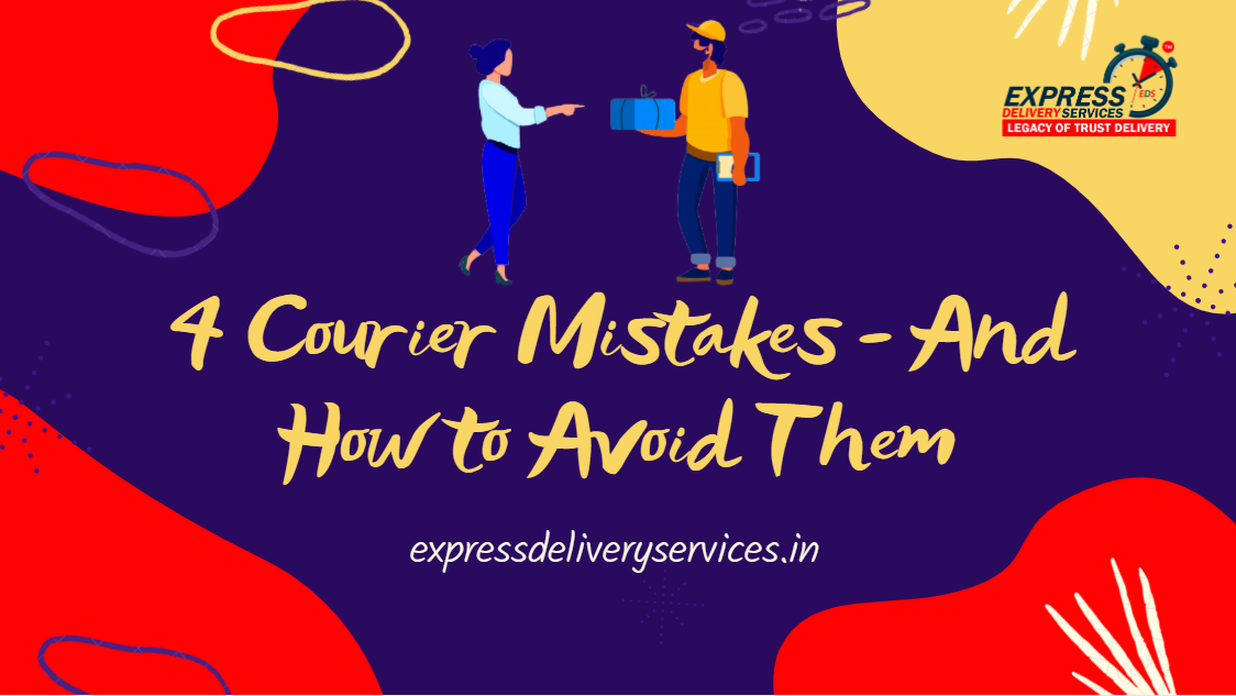 Read more about the article 4 COURIER MISTAKES – AND HOW TO AVOID THEM?